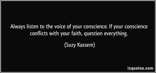 quote-always-listen-to-the-voice-of-your-conscience-if-your-conscience-conflicts-with-your-faith-suzy-kassem-388251
