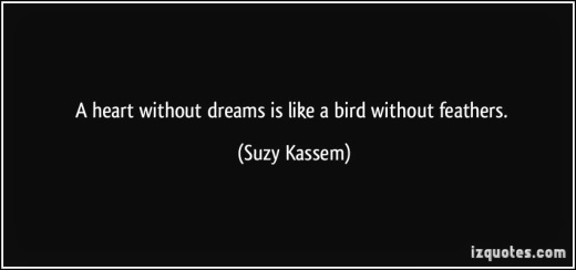 769df-quote-a-heart-without-dreams-is-like-a-bird-without-feathers-suzy-kassem-388259