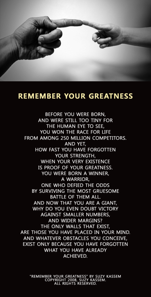 Remember Your Greatness