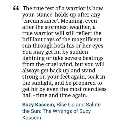 Warrior quote Suzy Kassem